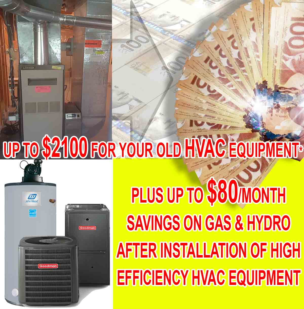 RECEIVE $2100 IN REBATES FOR YOUR FURNACE, AC, AND WATER